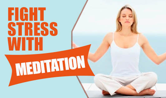 Fight Stress with Meditation