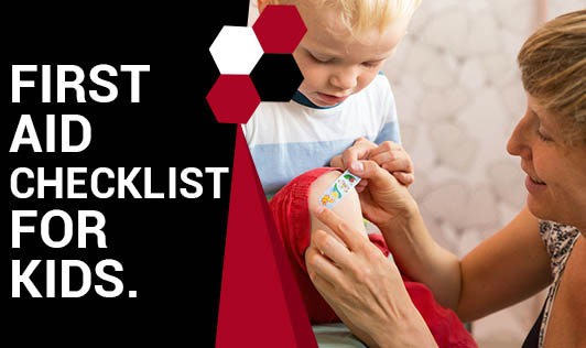 First Aid Checklist for Kids.