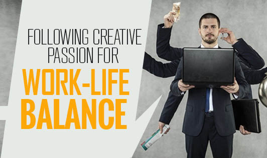 Following creative passion for work-life balance