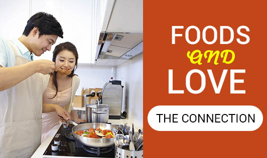 Foods and love - The Connection