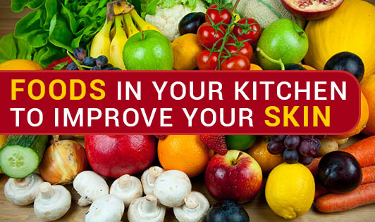 Foods in Your Kitchen to Improve Your Skin