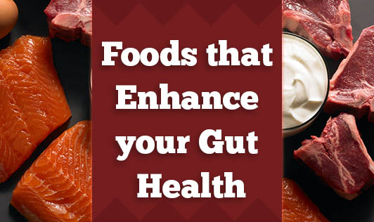 Foods that Enhance your Gut Health