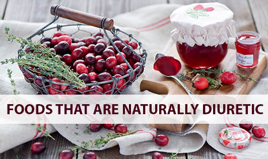 Foods that are Naturally Diuretic