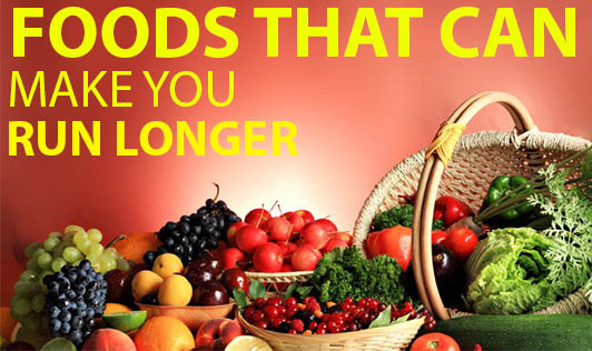 Foods that can make you run longer...