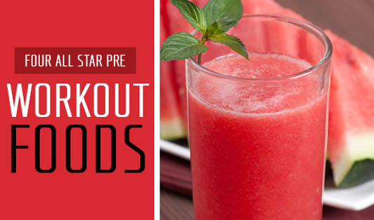 Four All Star Pre-Workout Foods
