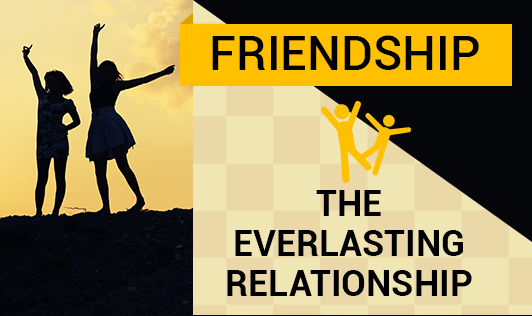 Friendship: The Everlasting Relationship