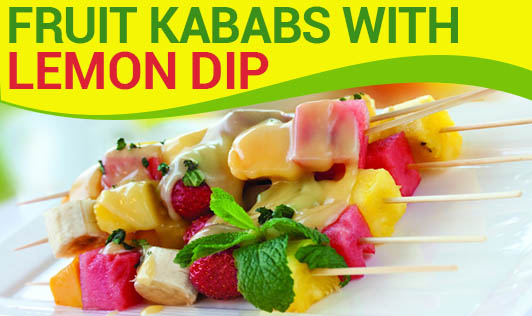 Fruit Kababs with Lemon Dip!