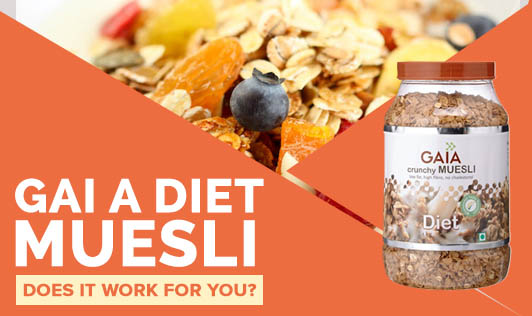 GAIA Diet Muesli  - Does It Work For You?