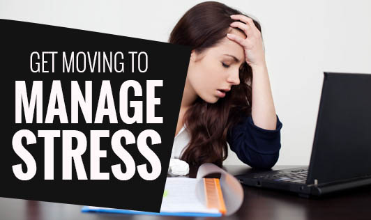 Get Moving to Manage Stress