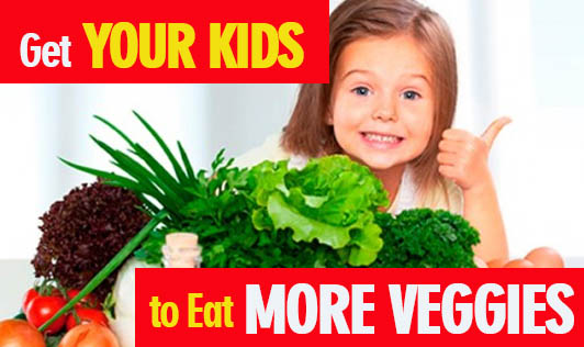 Get Your Kids to Eat More Veggies