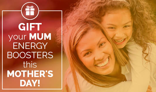 Gift Your Mum Energy Boosters This Mother's Day!