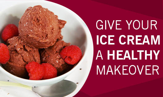 Give your ice cream a healthy makeover