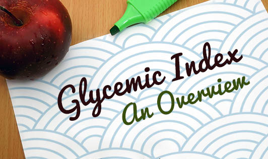 Glycemic Index - An overview