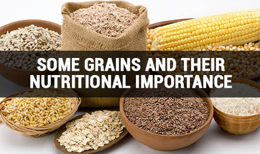 Some Grains and their Nutritional Importance