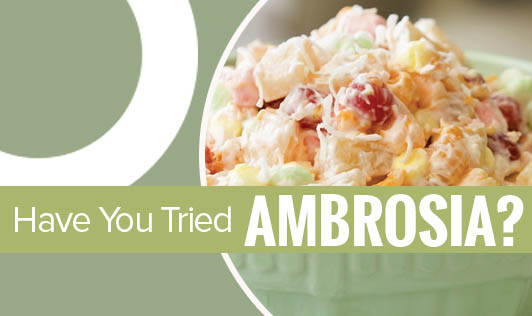 Have You Tried Ambrosia?