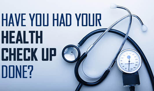 Have you had Your Health Check up Done?