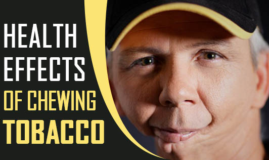Health Effects of Chewing Tobacco