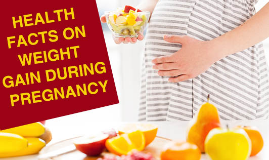 Health Facts on Weight Gain during Pregnancy