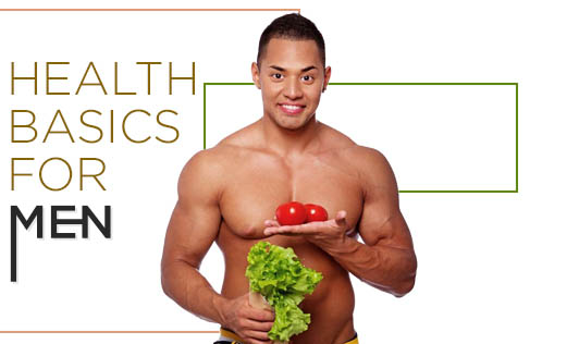 Health basics for Men