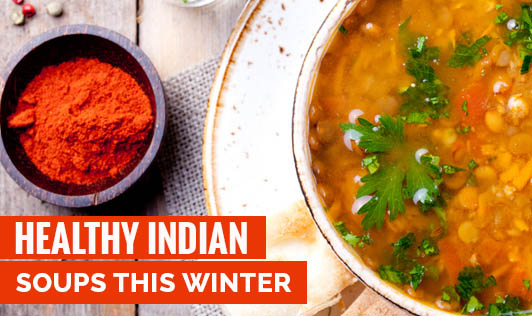Healthy Indian Soups this Winter