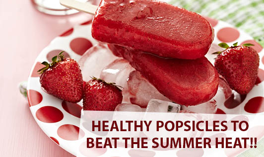 Healthy Popsicles to Beat the Summer Heat!!