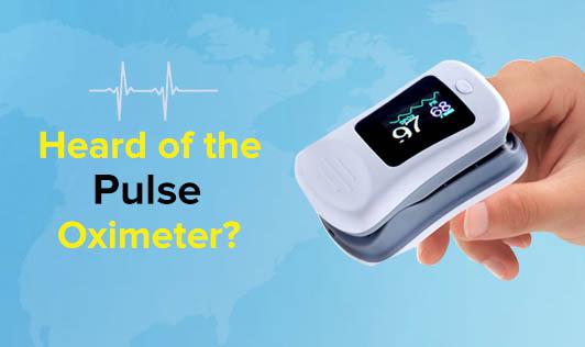 Heard of the Pulse Oximeter?