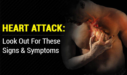 Heart Attack: Look Out For These Signs & Symptoms