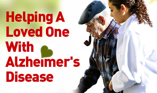 Helping A Loved One With Alzheimer's Disease