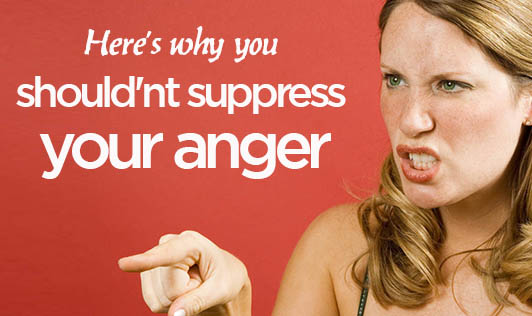 Here's why you shouldn't suppress your anger
