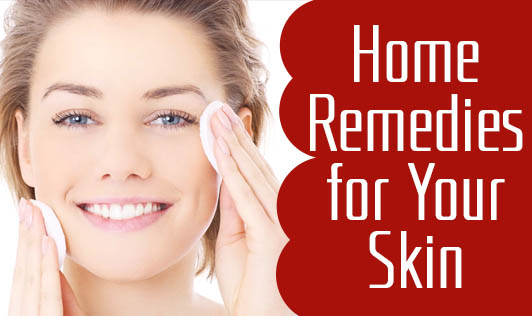 Home Remedies for Your Skin