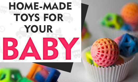 Home-made Toys for Your Baby