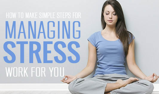 How To Make Simple Steps For Managing Stress Work For You