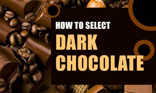 How To Select Dark Chocolate