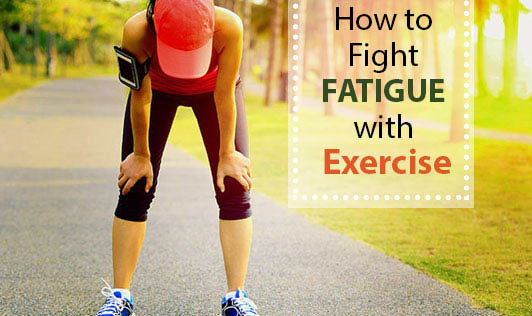 How to Fight Fatigue with Exercise
