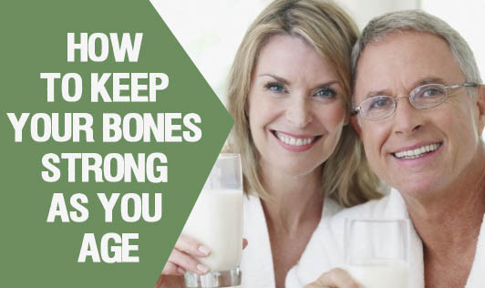 How to Keep Your Bones Strong as You Age