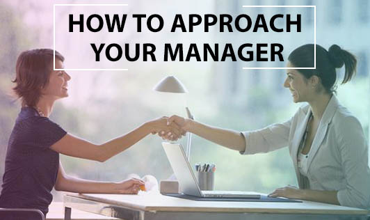 How to approach your manager