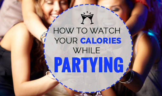 How to watch your calories while partying