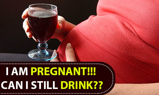 I am Pregnant!!! Can I still drink??