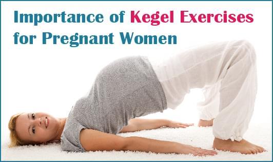Importance of Kegel Exercises for Pregnant Women