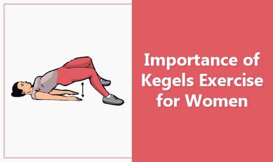 Importance of Kegels exercise for women
