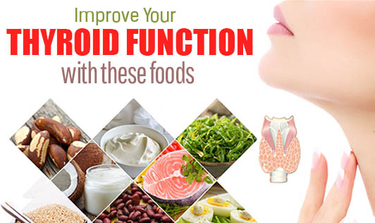 Improve Your Thyroid Function with These Foods