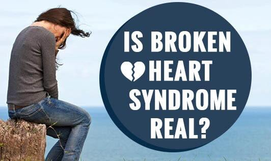 Is Broken Heart Syndrome Real?