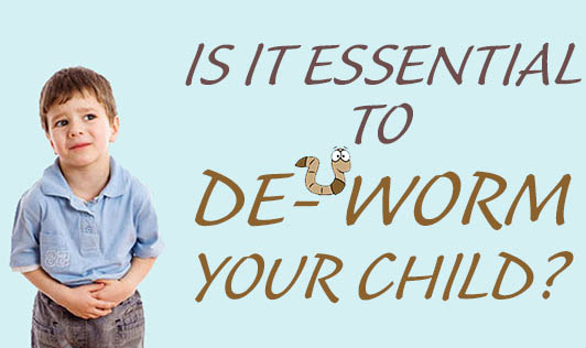 Is it essential to de-worm your child?