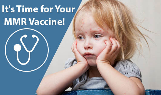 It's Time for Your MMR Vaccine!
