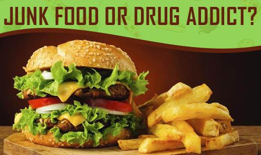 Junk food or drug addict?