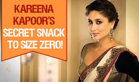 Kareena Kapoor's Secret Snack to Size Zero!