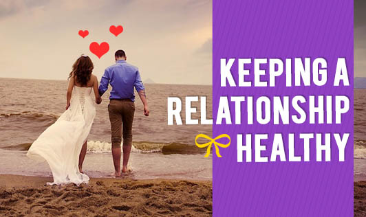 Keeping a relationship healthy