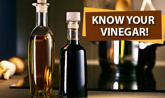 Know Your Vinegar!