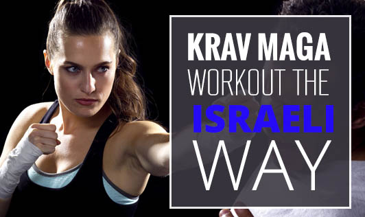 Krav Maga: Workout the Israeli Way