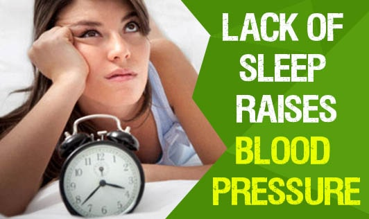 Lack of Sleep Raises Blood Pressure